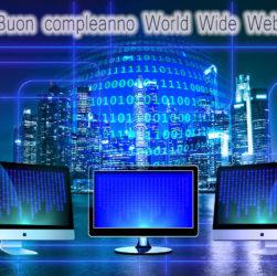Tanti auguri al World Wide Web che oggi compie 30 anni